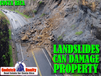 Did you know that a landslide can disappear Costa Rican property overnight
