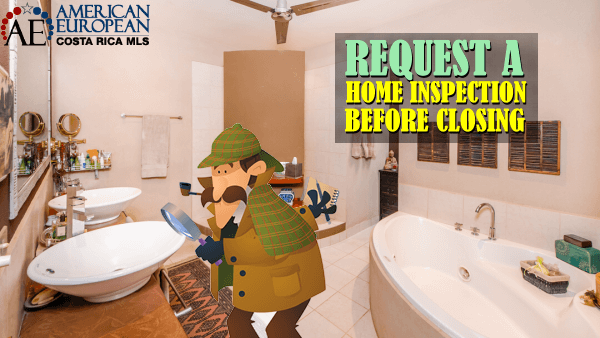 Request a home inspection before closing