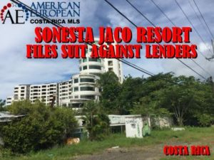 Sonesta Jaco files suit