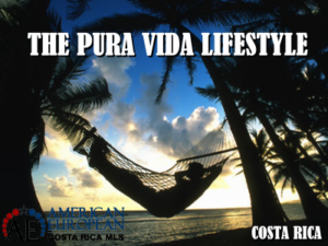 The Pura Vida lifestyle