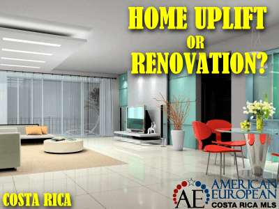 There are two kinds of renovations you can make to a home in Costa Rica