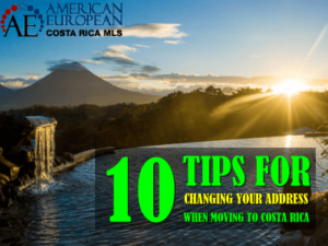 10 Tips for Changing Your Address When You Move to Costa Rica