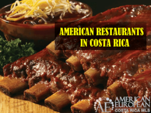 American restaurants in Costa Rica