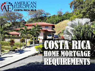 Costa Rica home mortgage requirements