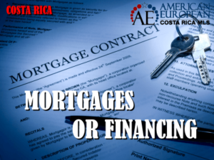 Mortgages or Financing Costa Rica