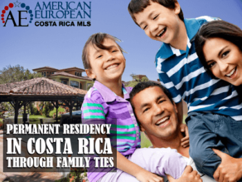 Residency in Costa Rica - Family ties with a Costa Rican