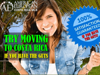 It takes some guts to move to Costa Rica