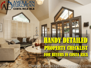 Handy detailed property checklist Costa Rica