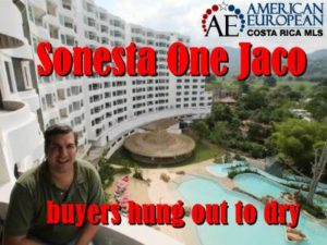 Sonesta One Jaco Costa Rica buyers hung out to dry