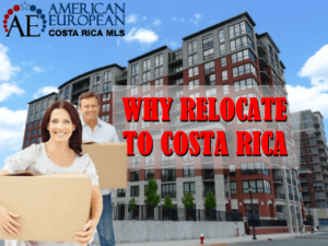 Why relocate to Costa Rica