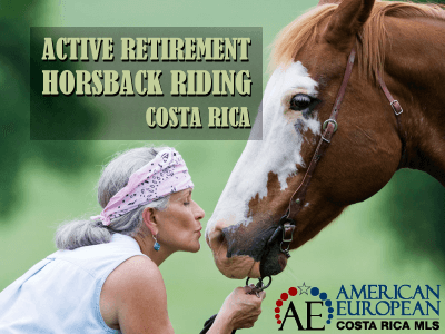 Active Retirement and Horseback riding in Costa Rica