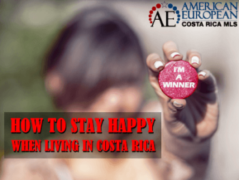 How to stay happy when you live in Costa Rica