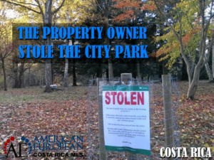 The property owner stole the city park