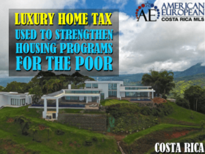 Where does the Costa Rica Luxury Home Tax go to