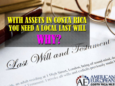 Get a will in Costa Rica and save your heirs lots of trouble