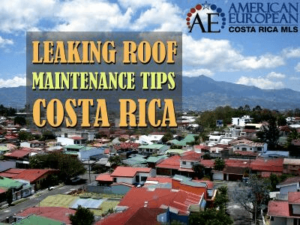 Leaking roof maintenance tips Costa Rica