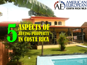 5 Aspects of Buying Property in Costa Rica