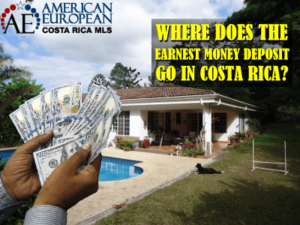 When you purchase property in Costa Rica where does your earnest money go to?