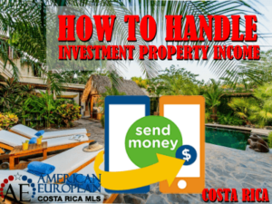 Where to deposit your Costa Rica investment property income