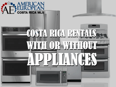 Costa Rica rentals might not include appliances