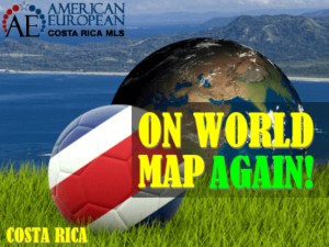 Soccer puts Costa Rica on the world map one more time