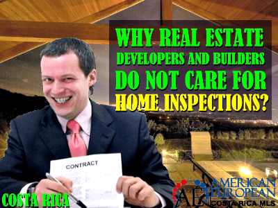Costa Rica developers are never happy with home inspections