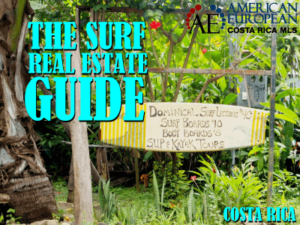 The Costa Rica Surf Real Estate Guide