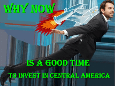 Why Now Is a Good Time to Invest in Central America