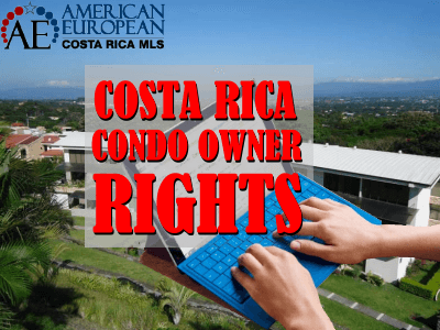 Costa Rica Condo Owner Rights