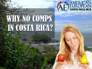(WHY) There are No Comps in Costa Rica