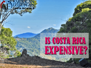 Costa Rica IS Expensive – So What