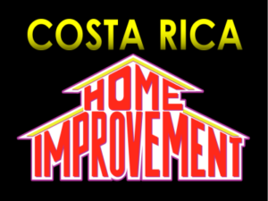 Will your Costa Rica home improvements pay off?