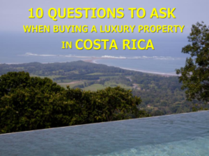 Buying a Luxury Property in Costa Rica