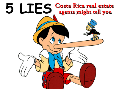5 Lies Costa Rica real estate agents might tell you