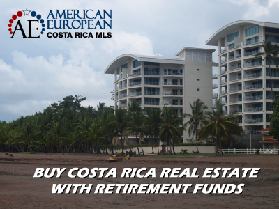 Costa Rica real estate basics buying with retirement funds