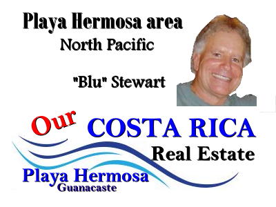 Blu Stewart, AE affiliate for Playa Hermosa - Playas del Coco Guanacaste real estate