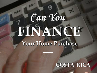 More about home financing in Costa Rica