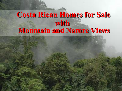 Costa Rican homes for sale with mountain and nature views