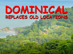 Dominical real estate replaces old locations