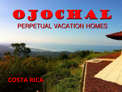 perpetual vacation in Ojochal