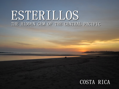 Esterillos – Visit the Hidden Gem of the Central Pacific