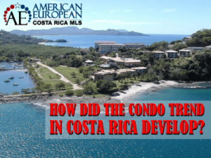 the condo trend in Costa Rica