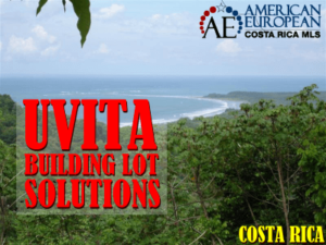 Guess why buying an Uvita building lot to custom build a luxury home is a good idea