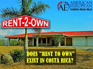 Does rent to own in Costa Rica exist?