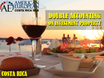Double accounting customary on investment property in Costa Rica