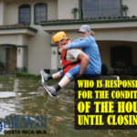 Who is responsible for condition of the house on closing day?