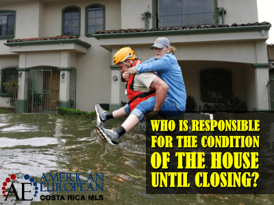 Who is responsible for the condition of the house until closing day?