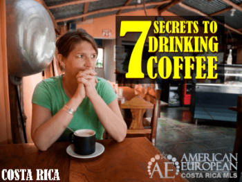 7 Secrets to drinking Costa Rican coffee the right way