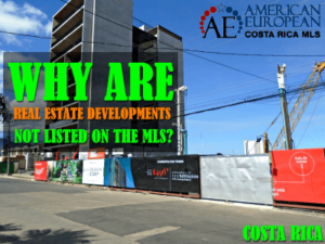 Why real estate developments are not listed on the MLS