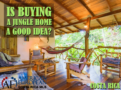 Is buying a jungle home in Playa Cocles a good idea?